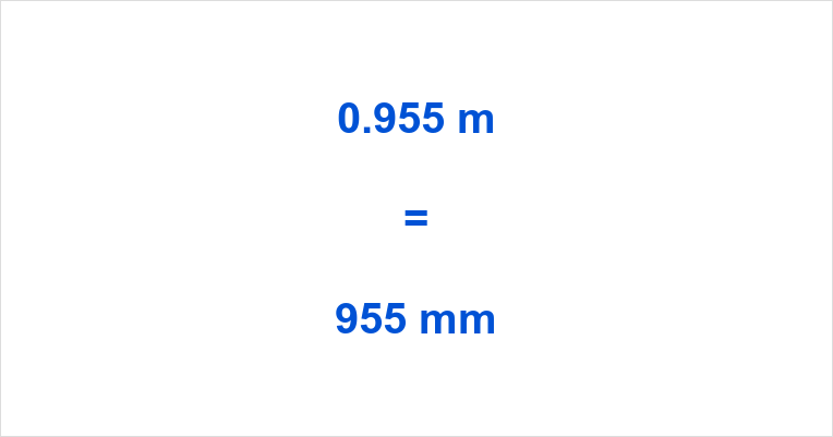 0.955 m to mm