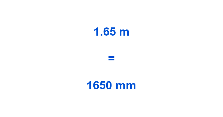 1.65 m to mm