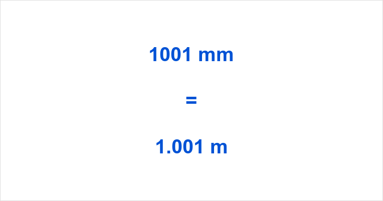 1001 mm to m