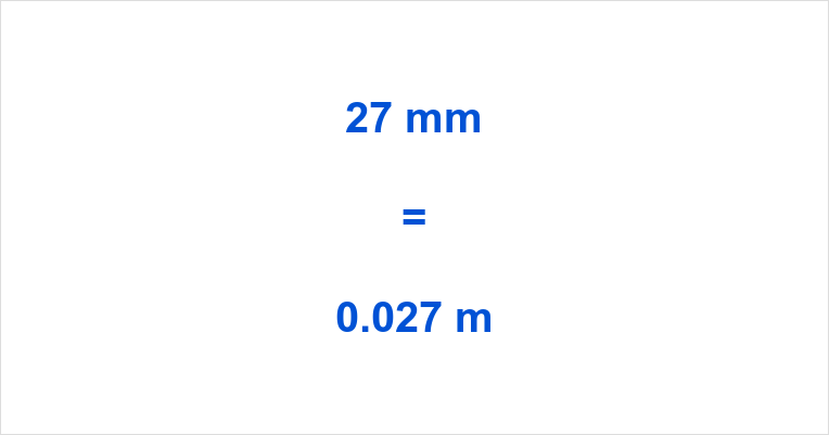27 mm to m