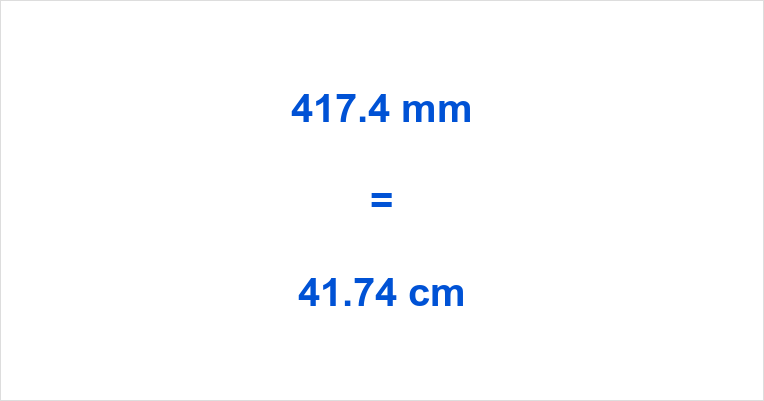 417.4 mm to cm