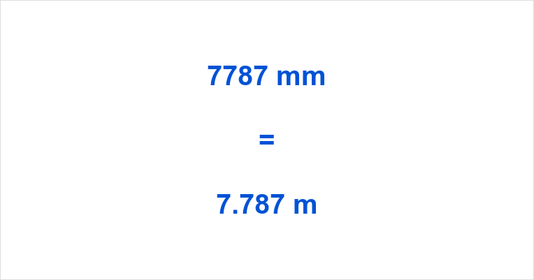 7787 mm to m